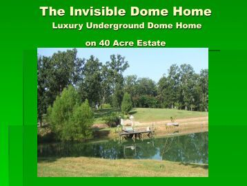 The Invisible Dome Home - Monolithic