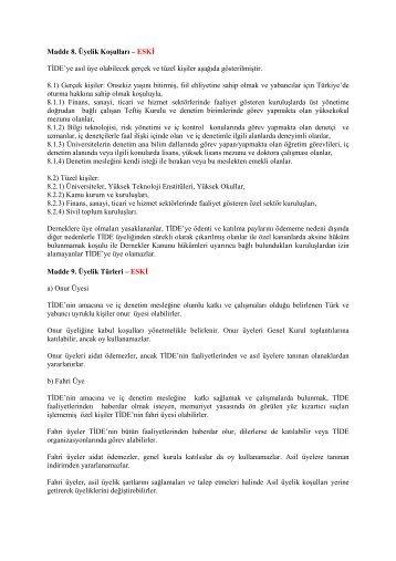 Madde 8. Üyelik Koşulları – ESKİ TİDE'ye asıl üye olabilecek gerçek ...