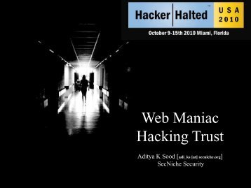 Web Maniac - Hacking Trust. - SecNiche Security Labs
