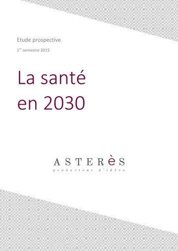 Asterès-Prospective-La-santé-en-2030