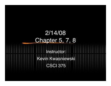 2/14/08 Chapter 5, 7, 8