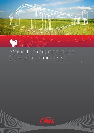 Your turkey coop for long-term success - PAL Bullermann