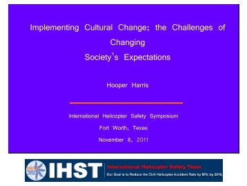 Implementing Cultural Change; the Challenges of Changing ... - IHST