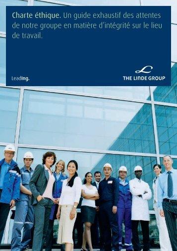 Charte éthique. Un guide exhaustif des attentes ... - The Linde Group