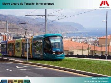 Metro Ligero de Tenerife. Innovaciones