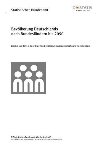 Bevölkerung Deutschlands nach Bundesländern bis 2050