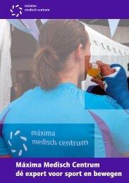 Máxima Medisch Centrum dé expert voor sport en bewegen