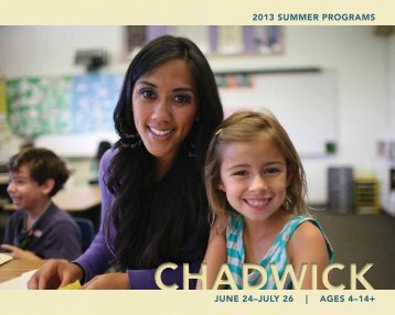 2013 Summer ProgramS June 24–July 26 | ageS ... - Chadwick School