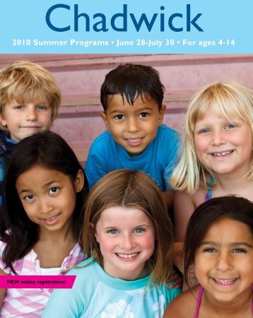 010 Summer Programs • June 8-July 30 • For ... - Chadwick School