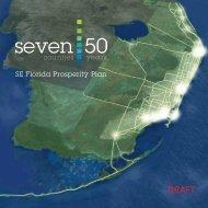 SE Florida Prosperity Plan SE Florida Prosperity Plan - Seven50.org