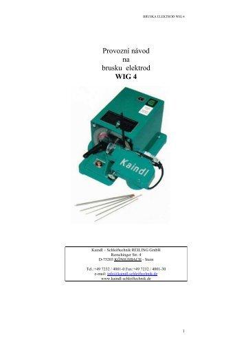 Provozní návod na brusku elektrod WIG 4