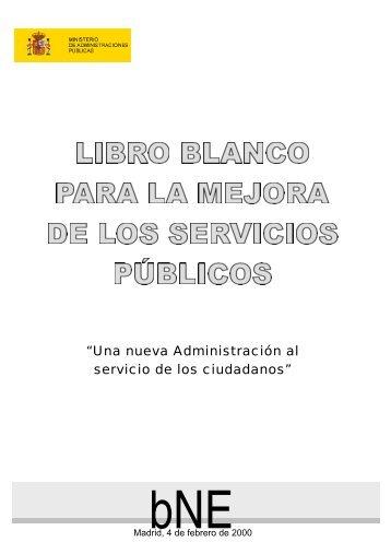 """""""Una nueva Administración al servicio de los ciudadanos"""""""