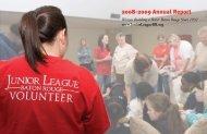2008-2009 Annual Report - Junior League of Baton Rouge