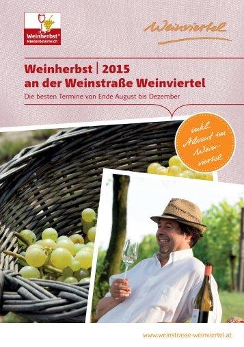 Weinherbst | 2015 an der Weinstraße Weinviertel