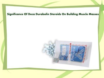 Significance Of Deca Durabolin Steroids On Building Muscle Masses