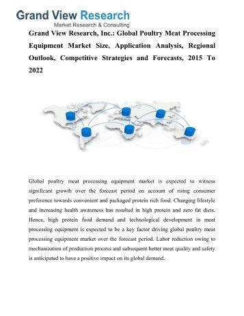 Poultry Meat Processing Equipment Market Trends 2015 To 2022 by Grand View Research, Inc.