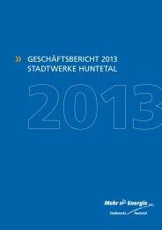 Geschäftsbericht 2013 Stadtwerke HUntetal