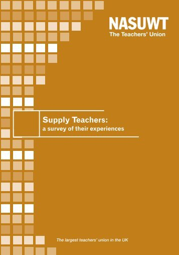 Supply teachers-a survey of their experiences - NASUWT