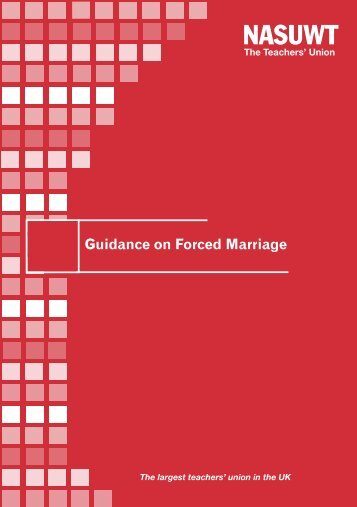 Guidance on forced marriage England - NASUWT