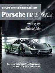 Porsche Intelligent Performance. Porsche Zentrum Hegau-Bodensee