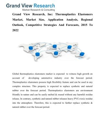 Thermoplastic Elastomers Market To 2022- Industry Trends, Forecast: Grand View Research, Inc.