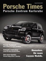 Ausgabe Mär/Apr 2007 - Porsche Zentrum Karlsruhe