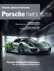 Porsche Intelligent Performance. Porsche Zentrum Karlsruhe