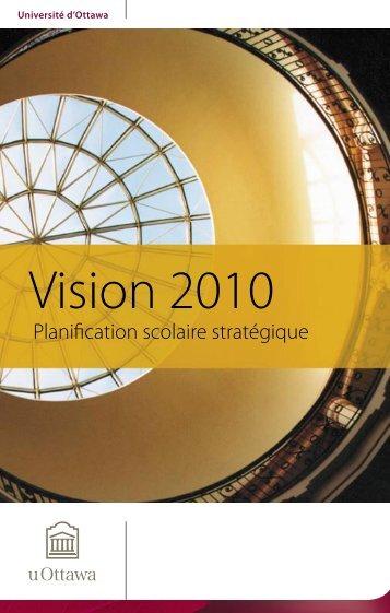 Le plan stratégique Vision 2010 - Université d'Ottawa