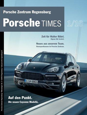 Ausgabe 1/2010 - Porsche Zentrum Regensburg