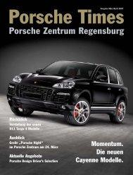 Ausgabe Mrz/Apr 2007 [484 kB] - Porsche Zentrum Regensburg