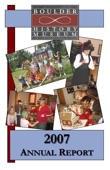 2007 Annual Report B&W - Boulder History Museum