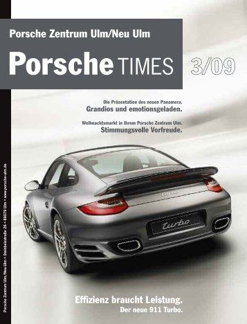 Porsche Zentrum Ulm/Neu Ulm Effizienz braucht Leistung. Der neue ...