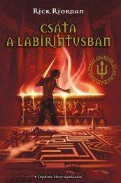 csata a labiRintusban csata a labirintusban - Könyvmolyképző