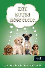 Egy kutya négy élete - Könyvmolyképző