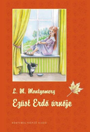 Ezüst Erdõ úrnõje - Könyvmolyképző