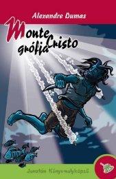 monte cristo grófja - Könyvmolyképző Kiadó