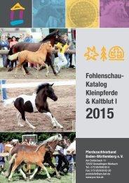 Pferdezuchtverband Baden-Württemberg - Fohlenschaukatalog Kleinpferde/Kaltblut I