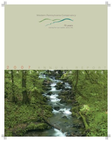 2007 Annual Report - Western Pennsylvania Conservancy