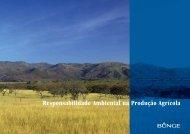 Responsabilidade Ambiental na Produção Agrícola - Bunge