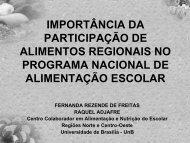 Alimentos regionais no contexto do PNAE - REBRAE - Rede ...