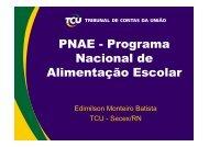 TCU - REBRAE - Rede Brasileira de Alimentação e Nutrição do ...