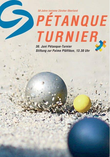 PÉTANQUE TURNIER - insieme | Zürcher Oberland