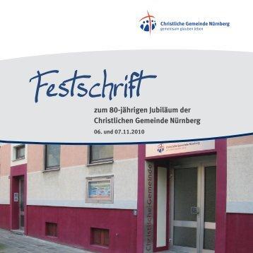 zum 80-jährigen Jubiläum der Christlichen Gemeinde Nürnberg