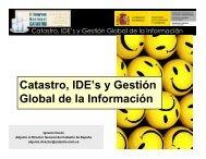 Catastro, IDE's y Gestión Global de la Información - CPCI