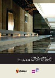 Folleto Museo del Agua Palencia_MaquetaciÛn 1 - Palencia Joven