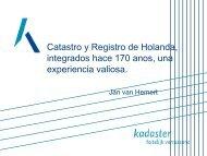 Catastro y Registro de Holanda, integrados hace 170 anos, una ...