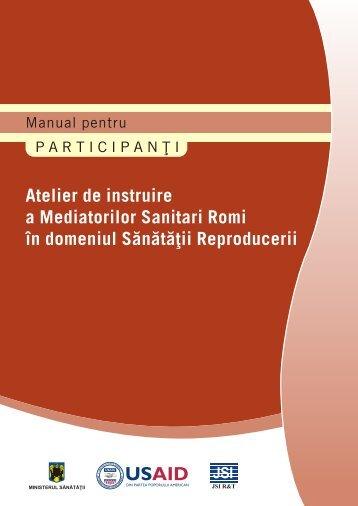 Atelier de instruire a Mediatorilor Sanitari Romi în ... - JSI.com