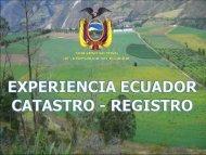 Experiencia Ecuador: Catastro-Registro – SIGTIERRAS