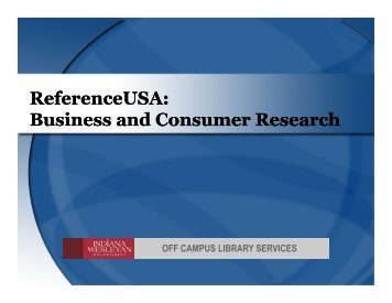 ReferenceUSA: Business and Consumer Research ReferenceUSA ...