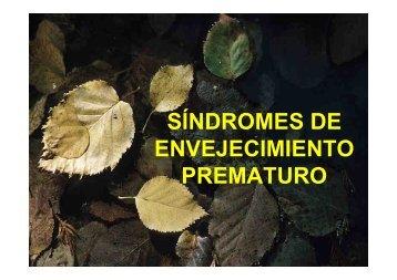 SÍNDROMES DE ENVEJECIMIENTO PREMATURO